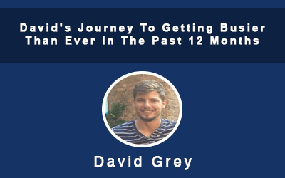 David's Journey To Getting Busier Than Ever In The Past 12 Months