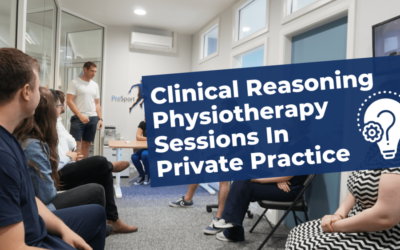 Clinical Reasoning Physiotherapy Sessions In Private Practice