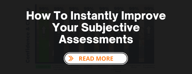 How To Instantly Improve Your Subjective Assessments. Sidebar Image